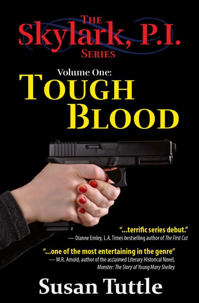 Tough Blood (Skylark, PI - vol 1)