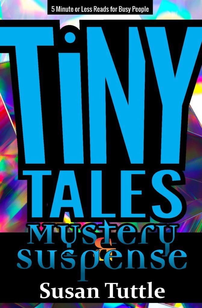 Tiny Tales: Mystery/Suspense