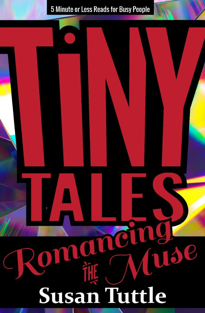 Tiny Tales: Romancing the Muse