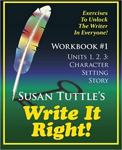 Write It Right Workbook #1: Character, Setting, Story