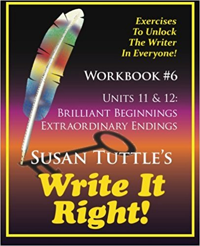 Write It Right Workbook #6: Brilliant Beginnings, Extraordinary Endings